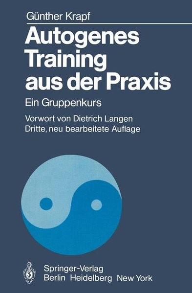 Autogenes Training aus der Praxis. Ein Gruppenkurs