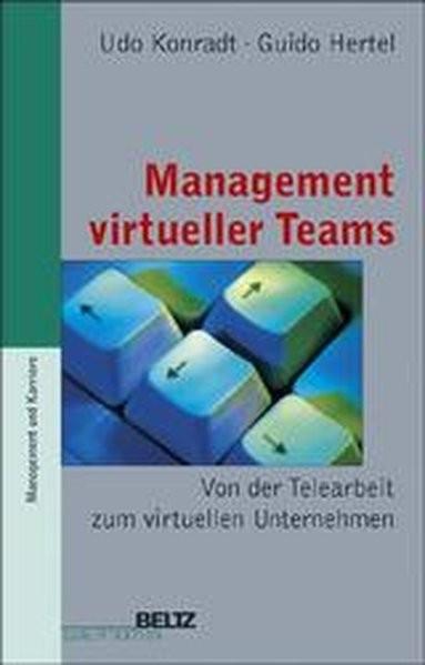 Management virtueller Teams (Beltz Qualifikation/Management & Karriere)