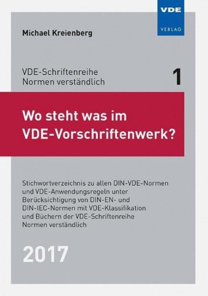 Wo steht was im VDE-Vorschriftenwerk? 2017