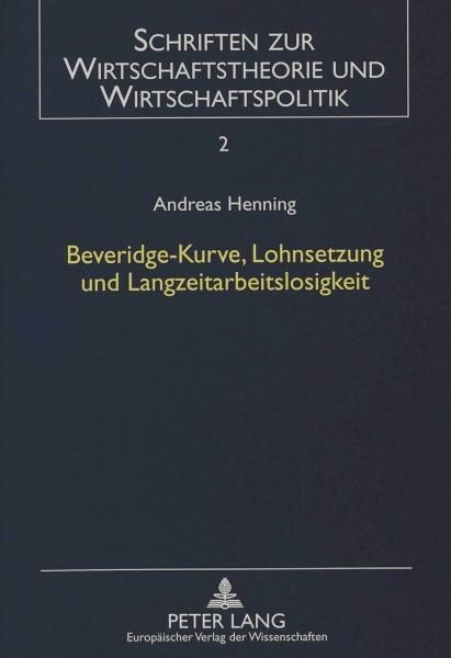 Beveridge-Kurve, Lohnsetzung und Langzeitarbeitslosigkeit