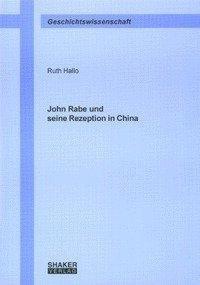 John Rabe und seine Rezeption in China