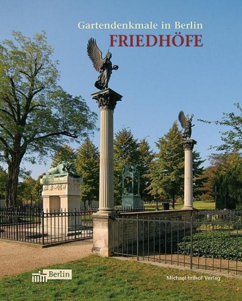 Gartendenkmale in Berlin - Friedhöfe