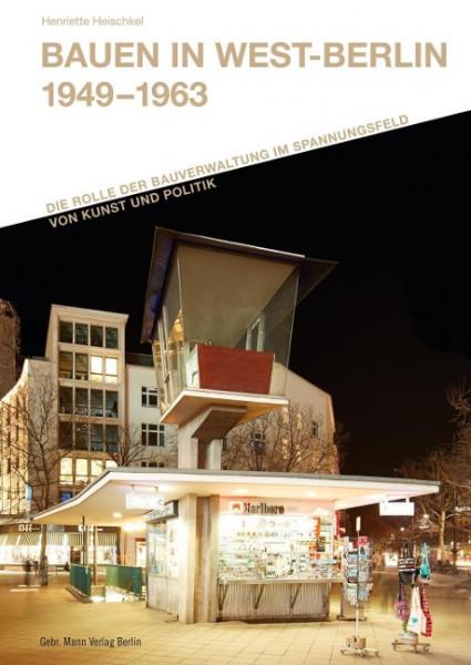 Bauen in West-Berlin 1949 - 1963
