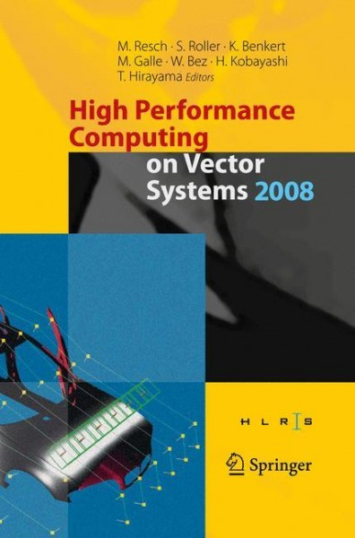 High Performance Computing on Vector Systems 2008