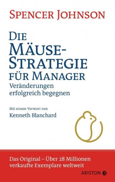 Die Mäusestrategie für Manager (Sonderausgabe zum 20. Jubiläum)