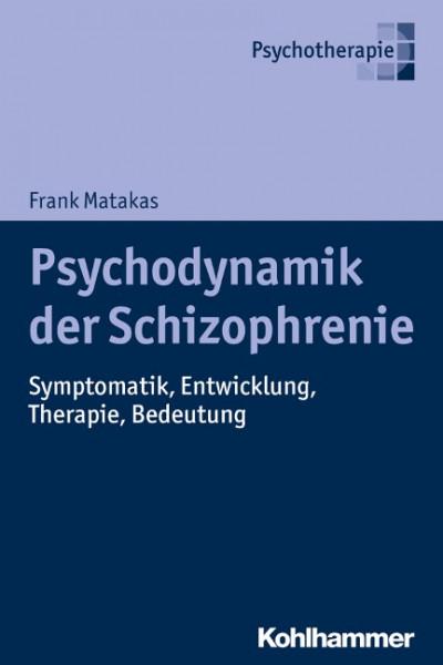 Psychodynamik der Schizophrenie