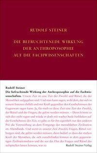 Die befruchtende Wirkung der Anthroposophie auf die Fachwissenschaften