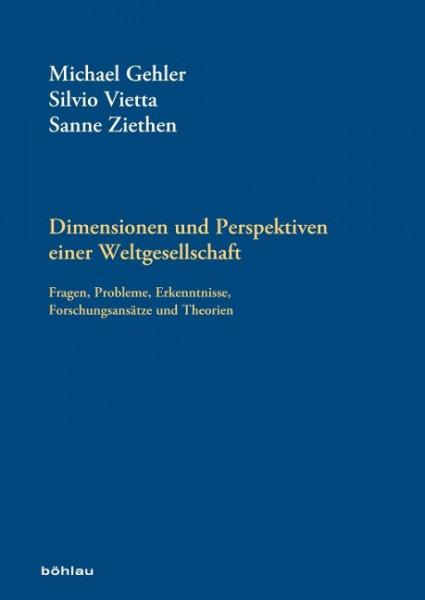 Dimensionen und Perspektiven einer Weltgesellschaft