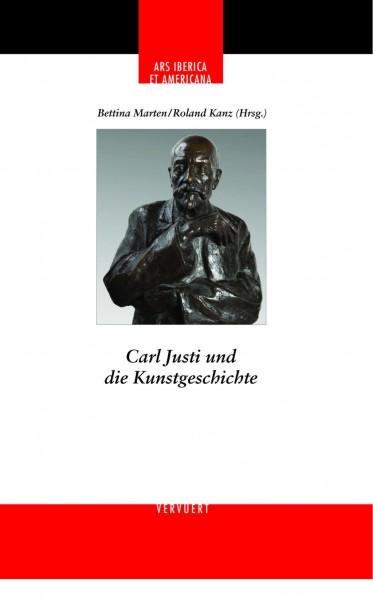 Carl Justi und die Kunstgeschichte