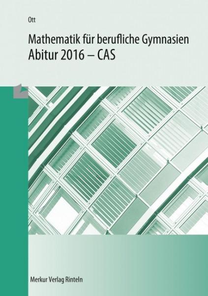 Mathematik für berufliche Gymnasien - Abitur 2016