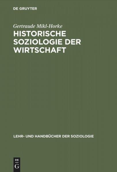 Historische Soziologie der Wirtschaft