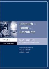 Jahrbuch für Politik und Geschichte 7 (2016-2019)