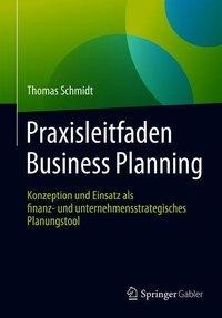 Praxisleitfaden Business Planning