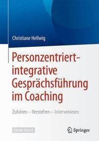 Personzentriert-integrative Gesprächsführung im Coaching