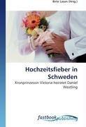 Hochzeitsfieber in Schweden