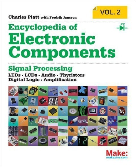 Make: Encyclopedia of Electronic Components Volume 2