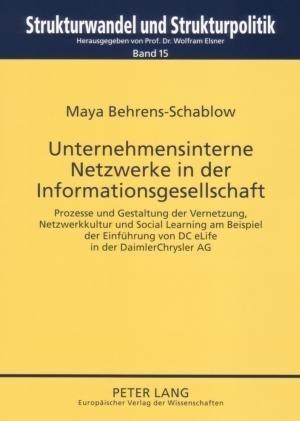 Unternehmensinterne Netzwerke in der Informationsgesellschaft