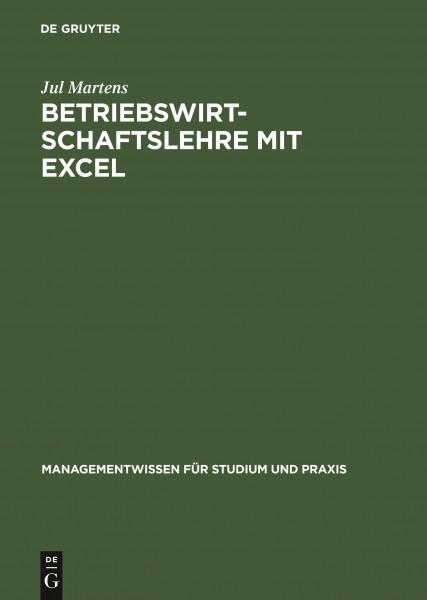 Betriebswirtschaftslehre mit Excel