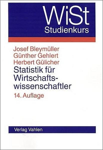 Statistik für Wirtschaftswissenschaftler (WiST-Studienkurs)