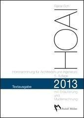 HOAI 2013 - Honorarordnung für Architekten und Ingenieure. Textausgabe