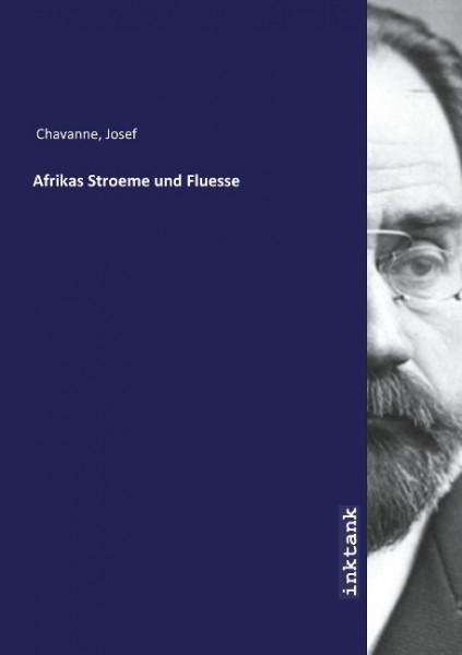 Afrikas Stroeme und Fluesse