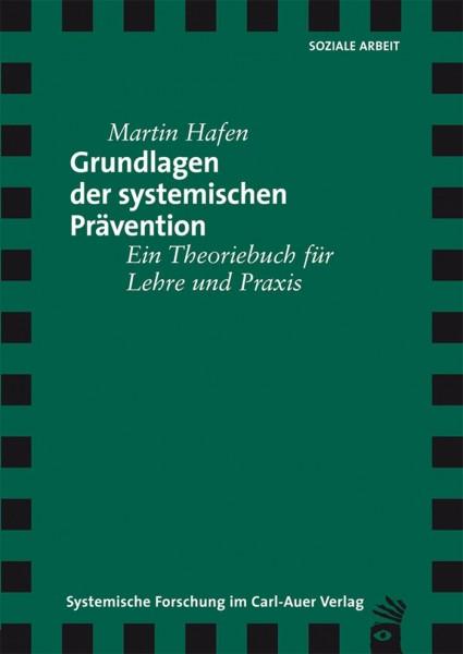 Grundlagen der systemischen Prävention