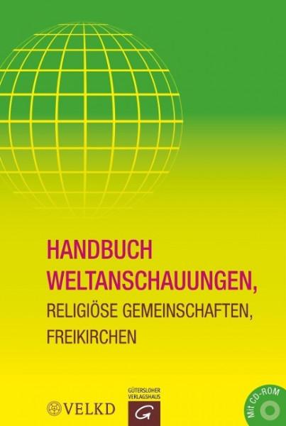 Handbuch Weltanschauungen, Religiöse Gemeinschaften, Freikirchen