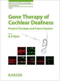 Gene Therapy of Cochlear Deafness