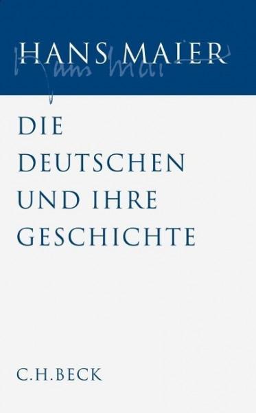Gesammelte Schriften Bd. 5: Die Deutschen und ihre Geschichte