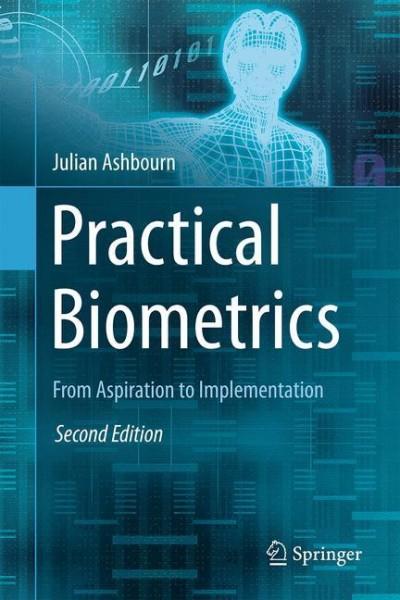 Practical Biometrics