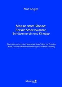 Masse statt Klasse: Soziale Arbeit zwischen Schützenverein und Kinotipp