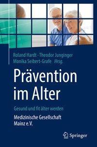 Prävention im Alter - Gesund und fit älter werden