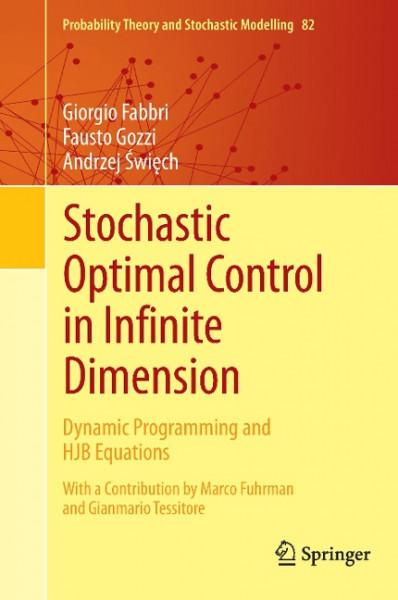 Stochastic Optimal Control in Infinite Dimension