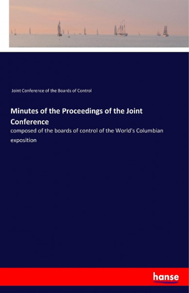 Minutes of the Proceedings of the Joint Conference