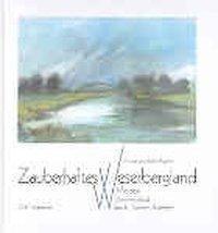 Zauberhaftes Weserbergland