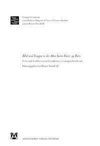Bibel und Exegese in der Abtei Sankt Viktor zu Paris