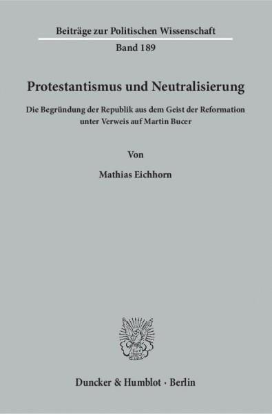 Protestantismus und Neutralisierung