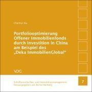 """Portfoliooptimierung Offener Immobilienfonds durch Investition in China am Beispiel des """"Deka Immobi"""