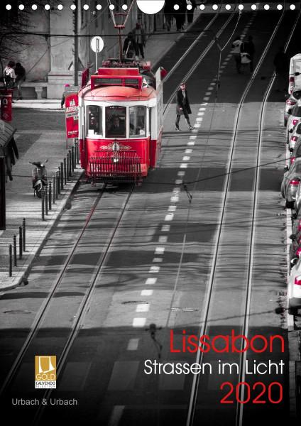 Lissabon Straßen im Licht (Wandkalender 2020 DIN A4 hoch)