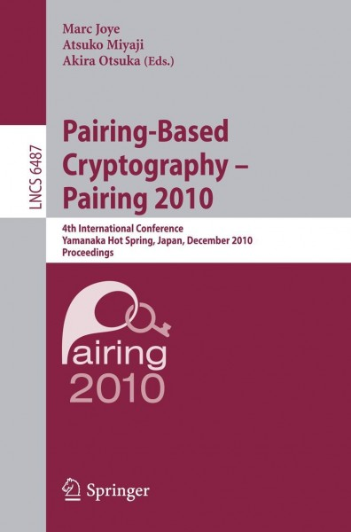 Pairing-Based Cryptography - Pairing 2010