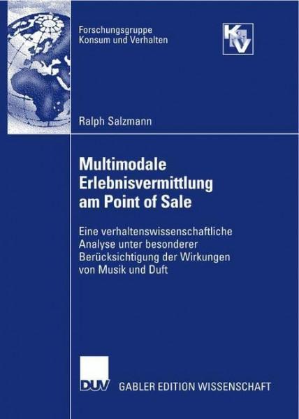 Multimodale Erlebnisvermittlung am Point of Sale