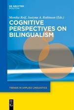 Cognitive Perspectives on Bilingualism