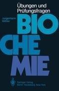 Übungen und Prüfungsfragen Biochemie