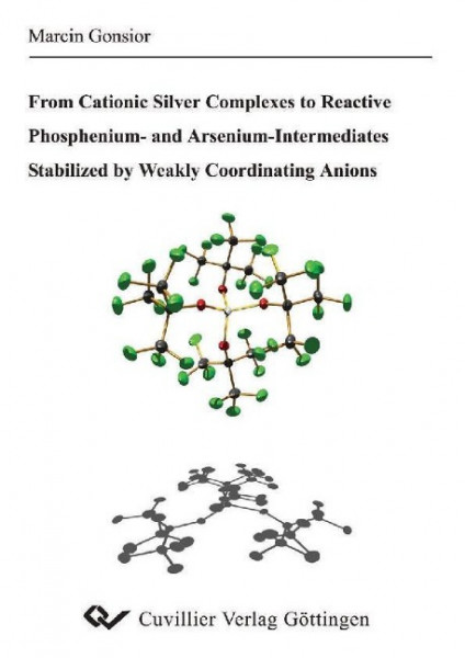 From Cationic Silver Comlexes to Reactive Phosphenium- and Arsenium-Intermediates Stabilized by Weak