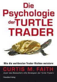 Die Psychologie der Turtle Trader