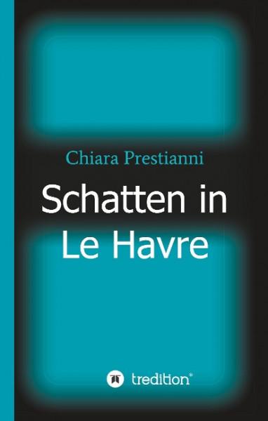 Schatten in Le Havre