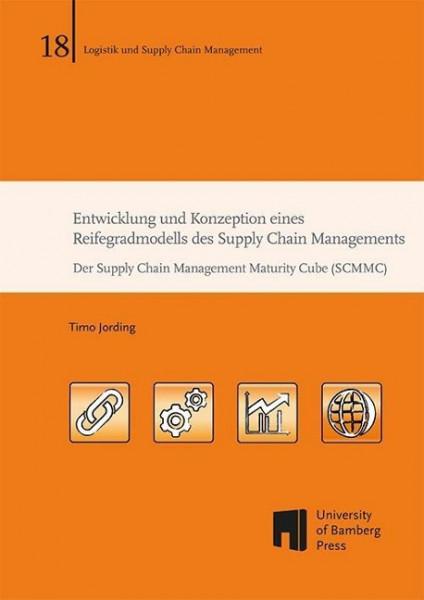 Entwicklung und Konzeption eines Reifegradmodells des Supply Chain Managements