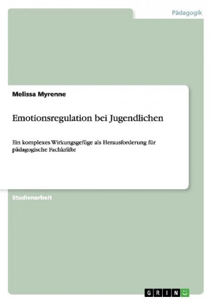 Emotionsregulation bei Jugendlichen