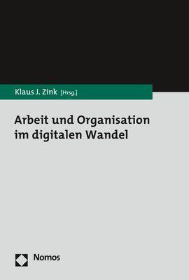 Arbeit und Organisation im digitalen Wandel