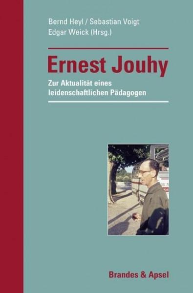 Ernest Jouhy - Zur Aktualität eines leidenschaftlichen Pädagogen